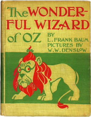 The Wizard of Oz and Political Symbolism: The Wonderful Wizard of Oz, First Edition.