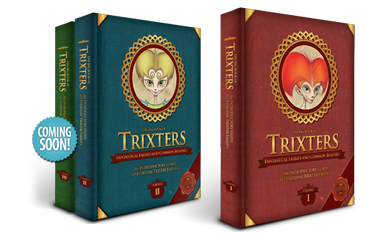 The Big Book of Trixters: Fantastical Faeries and Common Beasties